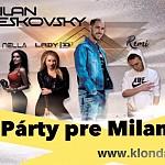 Charitatívna Párty pre Milana v Klondajku